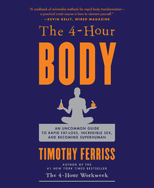 Timothy Ferriss The 4-Hour Body